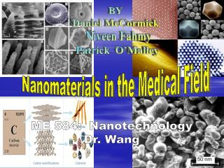 Nanomaterials in the Medical Field
