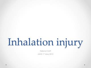 Inhalation injury