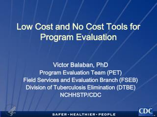 Low Cost and No Cost Tools for Program Evaluation