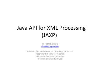 �� Java API for XML Processing (JAXP)
