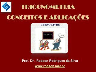 TRIGONOMETRIA CONCEITOS E APLICA��ES