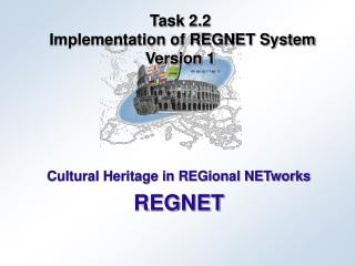Task 2.2  Implementation of REGNET System Version 1