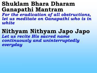 0111_Ver06_Shuklam Bhara Dharam Ganapathi Mantram
