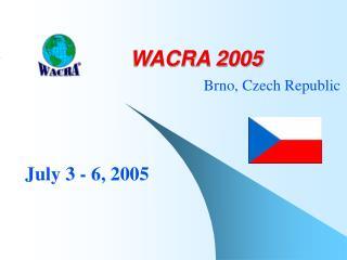 WACRA 2005