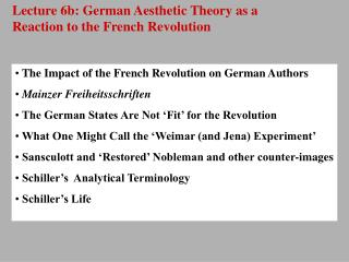 Lecture 6b: German Aesthetic Theory as a Reaction to the French Revolution