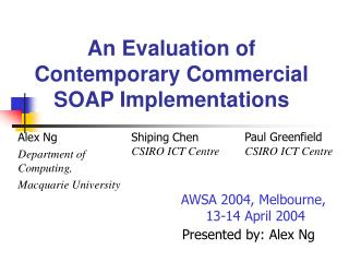 An Evaluation of Contemporary Commercial SOAP Implementations