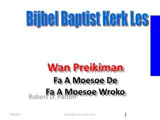 Wan Preikiman Fa A Moesoe De Fa A Moesoe Wroko
