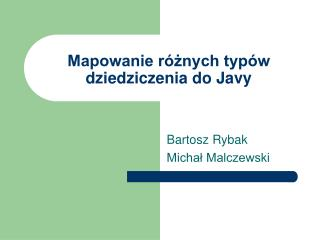 Mapowanie różnych typów dziedziczenia do Javy