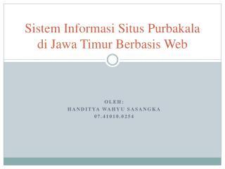 Sistem Informasi Situs Purbakala di Jawa Timur Berbasis Web