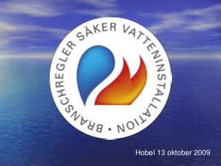 Hob ø l 13 oktober 2009
