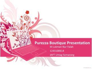 Purezza Boutique Presentation