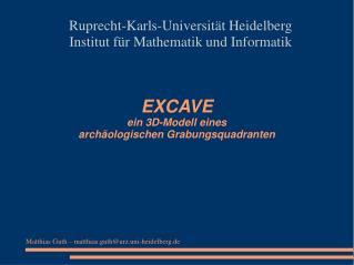 EXCAVE ein 3D-Modell eines  archäologischen Grabungsquadranten