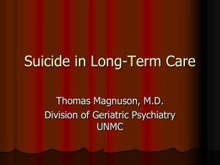 Suicide in Long-Term Care