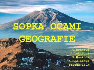 SOPKA OČAMI GEOGRAFIE