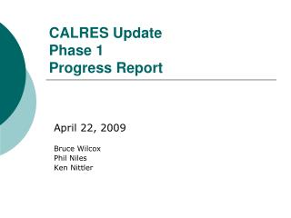 CALRES Update Phase 1 Progress Report