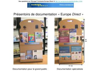 Présentoirs de documentation « Europe  Direct »