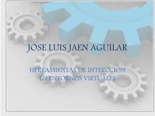 JOSE LUIS JAEN AGUILAR
