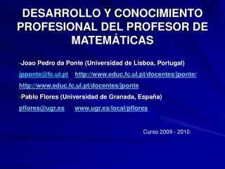 DESARROLLO Y CONOCIMIENTO PROFESIONAL DEL PROFESOR DE MATEM�TICAS