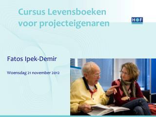Cursus Levensboeken voor projecteigenaren
