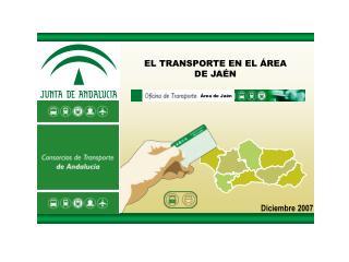 EL TRANSPORTE EN EL ÁREA DE JAÉN