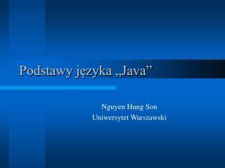 """Podstawy języka """"Java"""""""