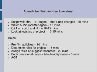 Agenda for 'Just another love story'
