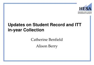 Updates on Student Record and ITT in-year Collection