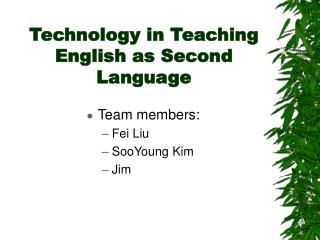 Technology in Teaching English as Second Language