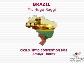 BRAZIL Mr. Hugo Raggi