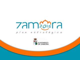 PLAN ESTRATÉGICO DE LA CIUDAD DE ZAMORA  2011-2015