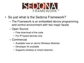 So just what is the Sedona Framework?