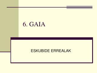 6. GAIA