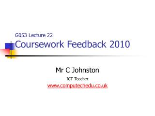 G053 Lecture 22 Coursework Feedback 2010