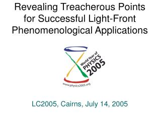 Revealing Treacherous Points for Successful Light-Front Phenomenological Applications