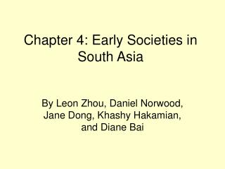 Chapter 4: Early Societies in South Asia