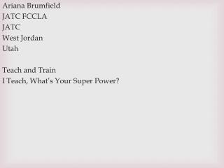Ariana Brumfield JATC FCCLA JATC West Jordan Utah Teach and Train