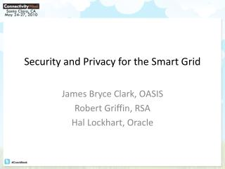 Security and Privacy for the Smart Grid