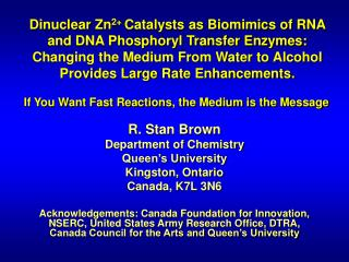 R. Stan Brown  Department of Chemistry Queen's University Kingston, Ontario Canada, K7L 3N6