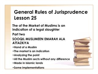 General Rules of Jurisprudence Lesson 25