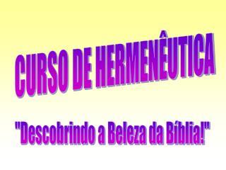 CURSO DE HERMENÊUTICA
