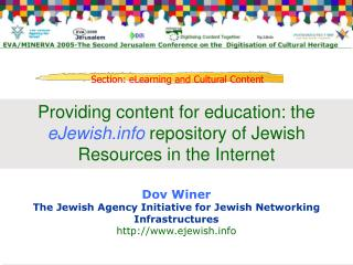 Providing content for education: the  eJewish  repository of Jewish Resources in the Internet
