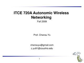 ITCE 720A Autonomic Wireless Networking