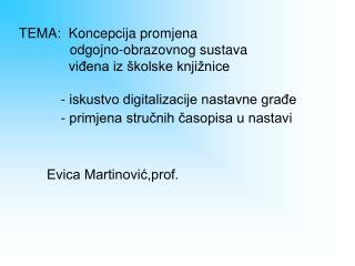 Evica Martinović,prof.