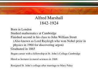 Born in London Studied mathematics at Cambridge Finished second in his class to John William Strutt  Also known as Lord