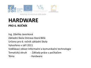 hardware pro 6. ročník