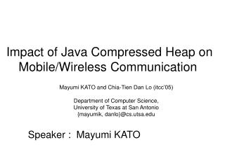 Impact of Java Compressed Heap on Mobile/Wireless Communication