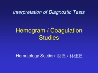 Interpretation of Diagnostic Tests