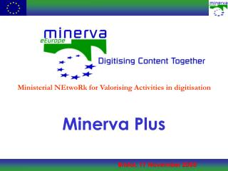 Minerva Plus