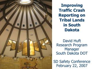 Improving Traffic Crash Reporting on Tribal Lands in South Dakota