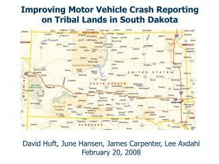 Improving Motor Vehicle Crash Reporting on Tribal Lands in South Dakota